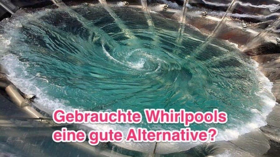 Gebrauchte Outdoor Whirlpools - eine gute Alternative?